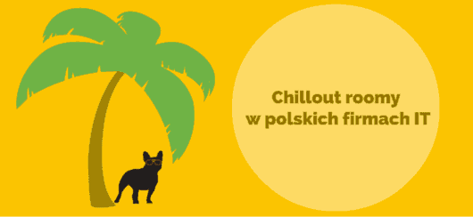 Chillout roomy w polskich firmach IT