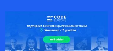 Grudniowe święto programistów. Pierwsza edycja Code Europe już za tydzień !!!