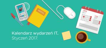 Kalendarz wydarzeń IT. Styczeń 2017.