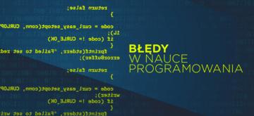 Nauka programowania. Najczęstsze błędy
