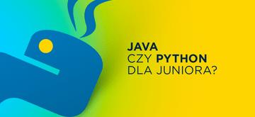 Java czy Python? Język dla początkującego programisty