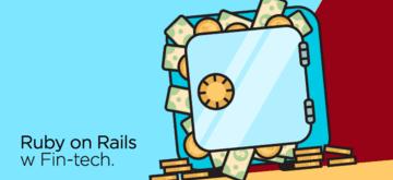 Ruby on Rails w Fin-tech - Najlepsze Praktyki Programistyczne wg iRonin