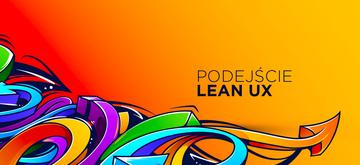 Na czym polega Lean UX?