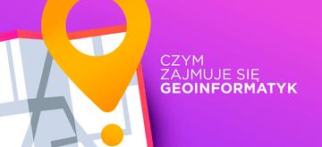 Czym zajmuje się geoinformatyk?