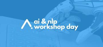 AI & NLP Workshop Day