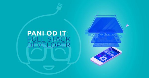 Jak zostać Full Stack Developerem?