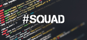 #Squad – the Company's Life Changer