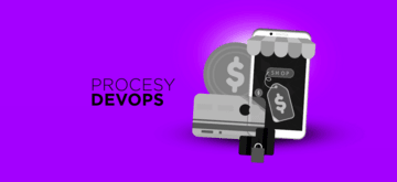 Procesy i narzędzia DevOps na przykładzie retail