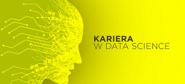 Zarządzanie Data Science, czyli jak zostać cenionym specjalistą