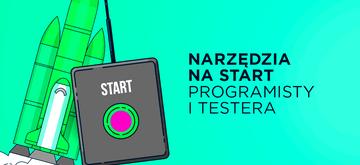 Narzędzia dla początkującego programisty i testera