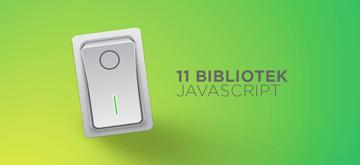 11 bibliotek JavaScript na 2019 rok