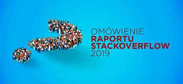 Omówienie raportu Stack Overflow 2019