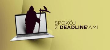 Jak zawrzeć pokój z deadline'ami?