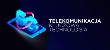 Telekomunikacja - niewidoczna technologia, bez której nie wyobrażamy sobie życia