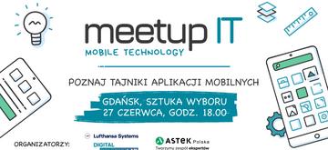 Najnowsze tajniki mobile na MEETUP IT w Gdańsku