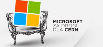 CERN szuka open-sourcowych alternatyw dla Microsoftu