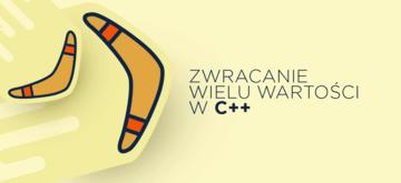 C++ w praktyce: Zwracanie wielu wartości