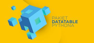 Przegląd pakietu Datatable Pythona