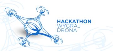 Zaprogramuj drona i wygraj go w warszawskim Hackathonie