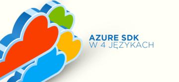 Preview Azure SDK w 4 językach programowania