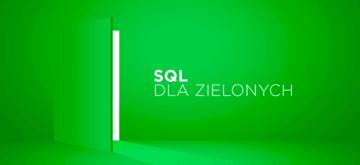 Wprowadzenie do podstaw SQL-a