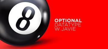 Sprawdź, jak nie używać Optional w Javie