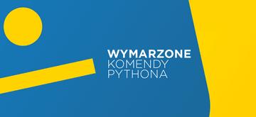 Pythonowi marzyciele