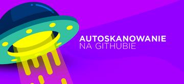 Atlassian, Dropbox, Discord i inni dołączają do funkcji skanowania tokenów na GitHubie