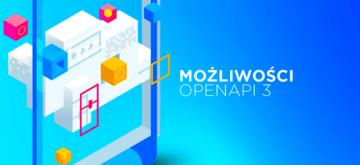 Wykorzystanie Open API 3 dla szybszego procesu rozwoju oprogramowania