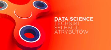 Popularne metody selekcji cech w Data Science