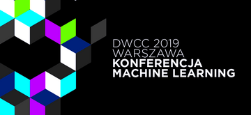 Zbliża się Data Workshop Club Conf 2019 - konferencja dla speców od ML