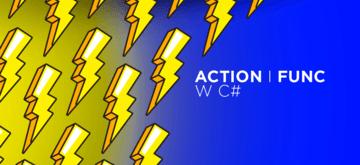 Action i Func w C#