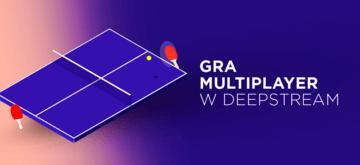 Tworzenie gry multiplayer w Deepstream