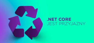 Jak łatwo zacząć z .NET Core