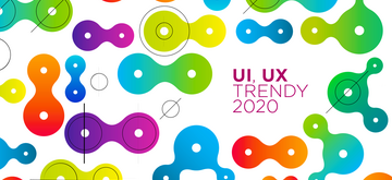 Trendy w UX/UI na 2020 rok