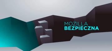 Mozilla łata krytyczną lukę bezpieczeństwa