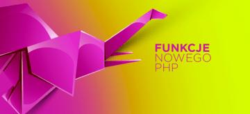 10 najlepszych funkcji PHP 7.4