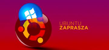 Ubuntu chce przygarnąć użytkowników Windowsa 7