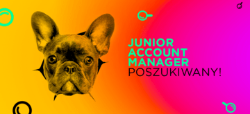 Junior Account Manager - poszukiwany!