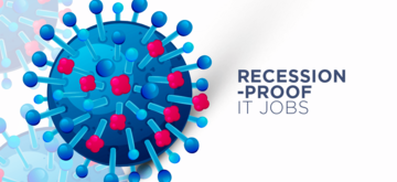 5 Recession-Proof IT Jobs