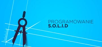 Programowanie SOLID w praktyce