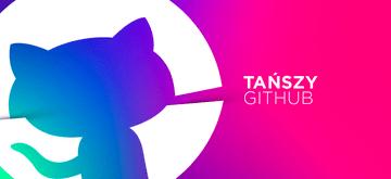 GitHub tnie ceny i rozszerza darmową ofertę