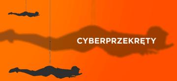Cyberprzekręty. Zaufanie na wagę Twoich pieniędzy