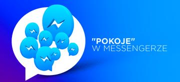 Nowa funkcja pokoi w Messengerze