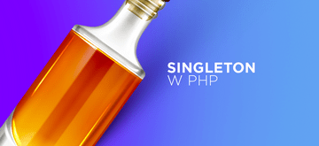 Wzorzec singleton w PHP