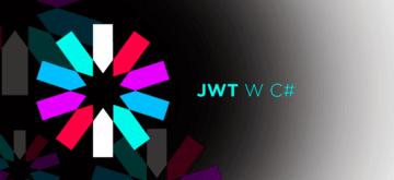 Bezpieczna implementacja JSON Web Tokens (JWT) w C#