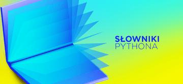 Python Dictionaries - jak połączyć ze sobą słowniki Pythona