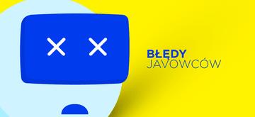 10 częstych błędów popełnianych przez programistów Javy