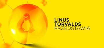 Linus Torvalds twierdzi, że 5.8 będzie jednym z największych wydań Linuxa