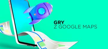 Twórz gry podobne do Pokemon Go z platformą Google Maps